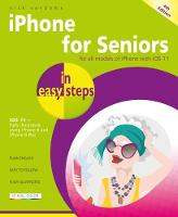 iPhone for Seniors in easy steps, 4th...