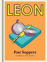 Little Leon: Fast Suppers: Naturally...