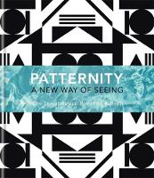 PATTERNITY: A New Way of Seeing: The...