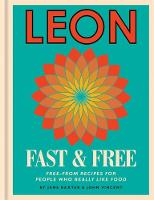 Leon Fast & Free: Free-From Recipes...