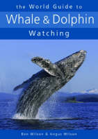 The World Guide to Whale and Dolphin...