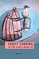 Equity Stirring: The Story of Justice...