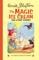 The Magic Ice Cream and Other Stories
