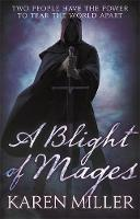 A Blight of Mages