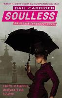 Soulless: Book 1 of The Parasol...