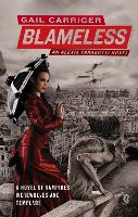 Blameless: Book 3 of The Parasol...