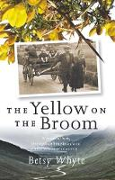 The Yellow on the Broom: The Early...