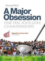 A Major Obsession: One Fan, Four Golf...