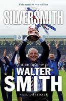 Silversmith: The Biography of Walter...