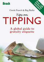 Tips on Tipping: A global guide to...