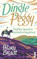 Dingle Peggy: Further Travels on...