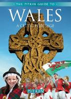 Wales a Celtic Heritage