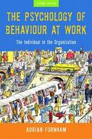 The Psychology of Behaviour at Work:...