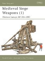 Medieval Siege Weapons: Pt. 1: ...