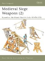Medieval Siege Weapons: Pt. 2:...