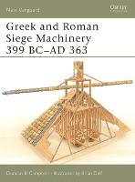 Greek and Roman Siege Machinery 399...