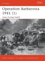 Operation Barbarossa 1941: Pt. 1: ...