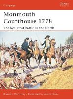 Monmouth Courthouse 1778: The Last...