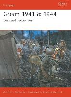 Guam 1941/1944: Loss and Reconquest