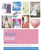 The Angel Bible: The Definitive Guide...