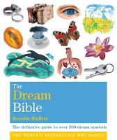 The Dream Bible: The Definitive Guide...