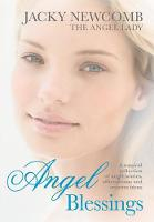Angel Blessings: A Magical Collection...