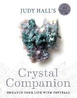 Judy Hall's Crystal Companion: ...