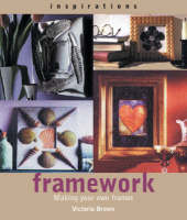 Inspirations: Framework: Making Your...