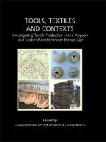 Tools, Textiles and Contexts: Textile...