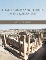 Temples and Sanctuaries in the Roman...