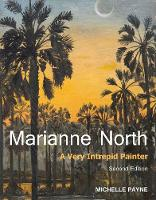 Marianne North: A Very Intrepid...