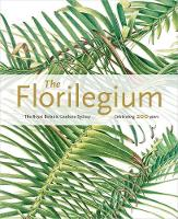 The Florilegium: The Royal Botanic...