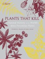 Plants That Kill: A Natural History ...