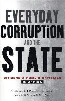Everyday Corruption and the State:...