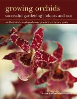 Growing Orchids: Successful Gardening...