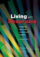 Living with Dyspraxia: A Guide for...