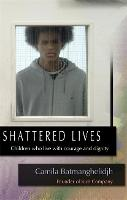 Shattered Lives: Children Who Live...
