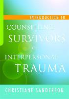 Introduction to Counselling Survivors...