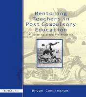 Mentoring Teachers in Post Compulsory...