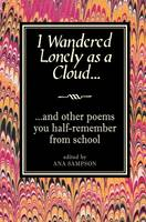 I Wandered Lonely as a Cloud...: and...