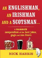 An Englishman, an Irishman and a...