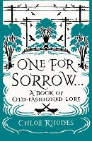 One for Sorrow: A Book of...
