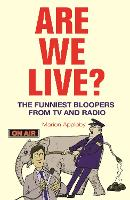 Are We Live?: The Funniest Bloopers...