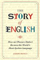 The Story of English: How an Obscure...