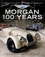 Morgan: 100 Years - The Official...