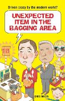 Unexpected Item in the Bagging Area:...