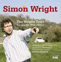 The Wright Taste: Recipes and Other...