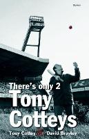 There's Only Two Tony Cotteys