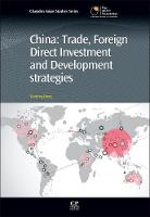 China: Trade, Foreign Direct...