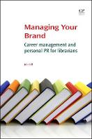 Managing Your Brand: Career ...